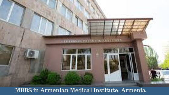 Study MBBS in Armenian Medical Institute, Armenia