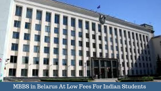 MBBS in Belarus At Low Fees For Indian Students