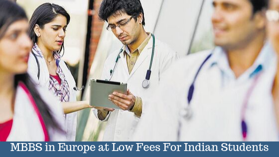 Study MBBS in Europe at Low Fees For Indian Students