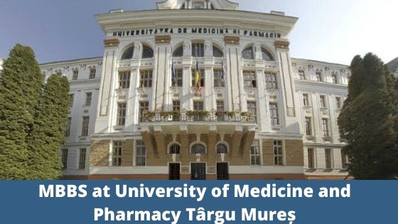 MBBS at University of Medicine and Pharmacy Târgu Mureș