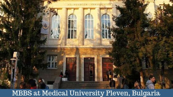 MBBS st Medical University Pleven Bulgaria for Indian students