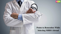 Points to Remember While Selecting Study MBBS Abroad