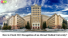 How to Check MCI Recognition of an Abroad Medical University?