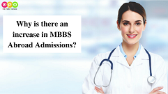 Why is there an increase in MBBS Abroad Admissions?